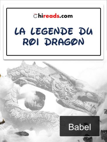 La Légende du Roi Dragon