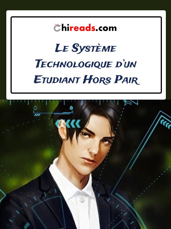 """Image de présentation du light-novel """"Le système technologique d'un étudiant hors pair"""""""